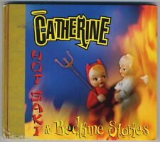 CATHERINE - Hot Saki & Bedtime Stories - CD - accettabile - acceptable condition