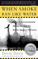 When Smoke Ran Like Water: Tales Of Environmental Deception And The Battle Again