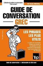 Guide de Conversation Francais-Grec et Mini Dictionnaire de 250 Mots by...
