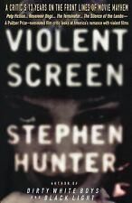 Violent Screen : A Critic's 13 Years on the Front Lines of Movie Mayhem by...