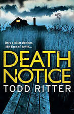 Death Notice by Todd Ritter (NEW Crime Thriller Paperback, 2011)  **FREE P&P**