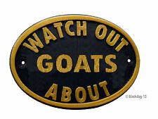 Watch Out Goats About Plaque - House Garden Sign - Black/Gold
