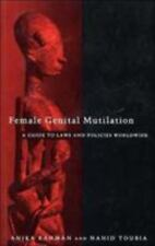 Female Genital Mutilation: A Practical Guide to Worldwide Laws & Polic-ExLibrary