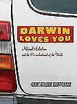 Darwin Loves You: Natural Selection and the Re-enchantment of the World, Levine,