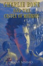 Charlie Bone and the Castle of Mirrors 4 by Jenny Nimmo (2005)