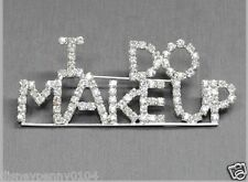 """""""I Do Makeup"""" Rhinestone Pin-Mary Kay-Avon-Makeup Artist-3 inch by 1 1/4 inches"""