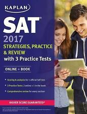 Kaplan Test Prep: SAT 2017 Strategies, Practice and Review with 3 Practice Test…
