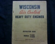 Wisconsin V-461D V-460D Stationary engine OWNERS Workshop Service parts manual