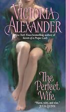 The Perfect Wife by Victoria Alexander (2008 Paperback), combd shpg .75 ea addtl