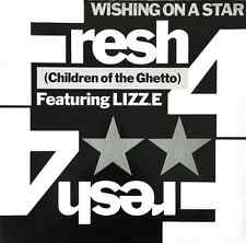 "FRESH 4 (CHILDREN OF THE GHETTO) FT LIZZ.E ‎- Wishing On A Star (12"") (F+/G-)"