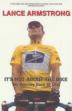 It's Not About the Bike: My Journey Back to Life, Lance Armstrong