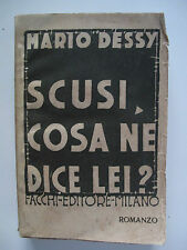 LIBRO MARIO DESSY SCUSI COSA NE DICE LEI?1920 Futurismo