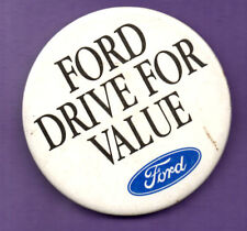 Ford - Drive For Value  - Button Badge 1980's