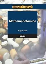 Methamphetamine (Compact Research Series. Drugs)-ExLibrary