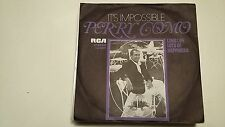 45T PERRY COMO-ITS IMPOSSIBLE---