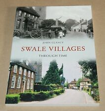 Swale Villages Through Time : photographs