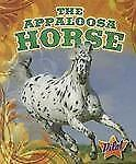 The Appaloosa Horse (Pilot Books: Horse Breed Roundup)-ExLibrary