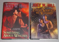 LOT Joey W Hill SOMETHING ABOUT WITCHES & IN THE COMPANY OF Hardcover NEW Arcane