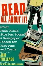 Read All about It! : Great Read-Aloud Stories, Poems, and Newspaper Pieces...