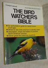 The Bird Watcher's Bible by George Laycock (1994, Paperback, Illustrated)
