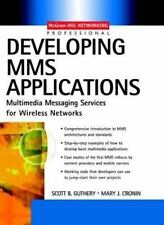 MMS Wireless Application Development by Mary Cronin and Scott C. Guthery...