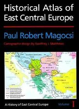 Historical Atlas of East Central Europe (A History of East Central Europe, Vol 1