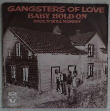 """GANGSTERS OF LOVE Baby hold on (LISTEN) RARE 7"""" rock HOLLAND"""