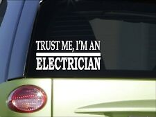Trust me Electrician *H524* 8 inch Sticker decal power lines pliers tools switch