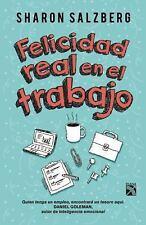 Felicidad Real en el Trabajo by Sharon Salzberg (2015, Paperback)