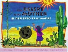 The Desert Is My Mother  El Desierto Es Mi Madre