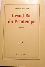 PREVERT/GRAND BAL DU PRINTEMPS+CHARMES DE LONDRES/POEMES/ED NRF/1986/RARE ED
