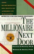 The Millionaire Next Door by Danko, William D., Stanley, Thomas J., Good Book