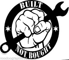 Built Not Bought Sticker Graphic Car Window Bumper JDM VW Vinyl Sponsor Decals
