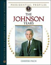 The Johnson Years (Presidential Profiles)-ExLibrary