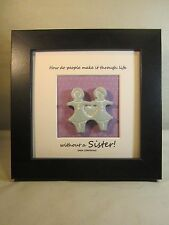 """Isabel Bloom Cement Sculpture Plaque """"How do people make it without a Sister"""""""