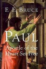 Paul : Apostle of the Heart Set Free by F. F. Bruce (2000, Paperback)