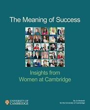 The Meaning of Success: Insights from Women at Cambridge, Bostock, Jo, Very Good
