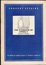 Current Affairs #115 The Standard of Living Part 3 by Donald G MacRae 1950