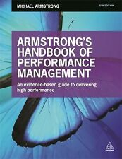 Armstrong's Handbook of Performance Management : An Evidence-Based Guide to...