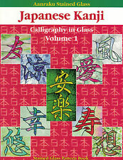 JAPANESE KANJI I One 1 Stained Glass Pattern Book Asian Great Fuser's Resource!