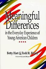 Meaningful Differences in the Everyday Experience of Young American Children, Be
