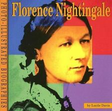 Florence Nightingale: A Photo-Illustrated Biography (Photo-Illustrated Biographi