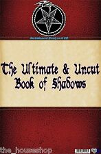 AN ENHANCED PDF CD VERSION OF THE ULTIMATE & UNCUT BOOK OF SHADOWS WICCA SPELLS
