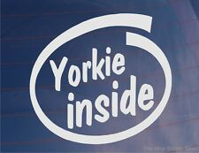 YORKIE INSIDE Novelty Car/Van/Window Sticker for Yorkshire Terrier Dog Owners
