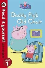 Peppa Pig: Daddy Pig's Old Chair  Read it Yourself with Ladybird by Penguin Book