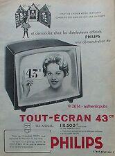 PUBLICITE PHILIPS TELEVISION TOUT ECRAN 43CM TELEVISEUR DE 1960 FRENCH AD ADVERT