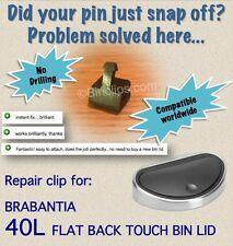 Repair bin lid clip/catch/striker for 40L Brabantia touch bin/trash can no drill