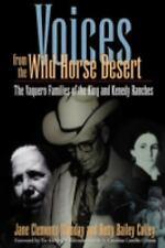 Voices from the Wild Horse Desert : The Vaquero Families of the King and...