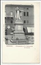 FERRARA VECCHIA CARTOLINA MONUMENTO A G. SAVONAROLA S. GALLETTI