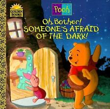 Oh, Bother! Someone's Afraid Of the Dark, Betty Birney, A. A. Milne, Good Book